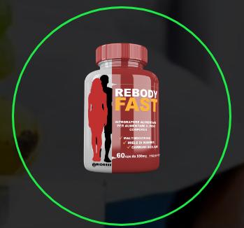 ReBody Fast - ingredienti - composizione - erboristeria - come si usa - commenti